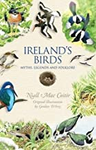 Ireland's Birds: Myths, Legends and Folklore