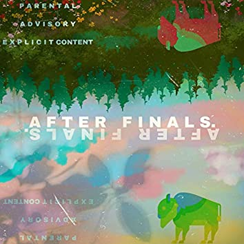 After Finals.