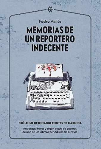 Memorias de un reportero indecente: 3 (Muddy Waters Books)
