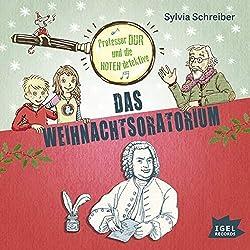 #Weihnachten: Professor Dur und die Notendetektive – das Weihnachtsoratorium…