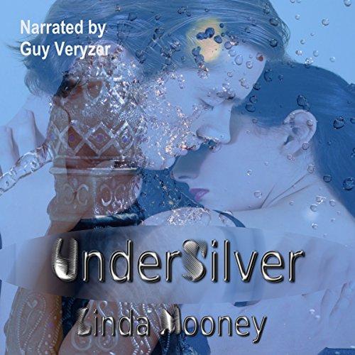 UnderSilver Audiobook By Linda Mooney cover art