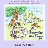 The Lavender Mud Fairy by Linda P. Geiger (2016-03-05)