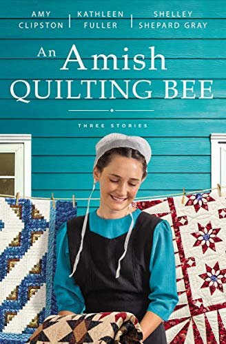 An Amish Quilting Bee: Three Stories (English Edition)