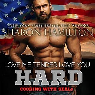 Love Me Tender, Love You Hard audiobook cover art