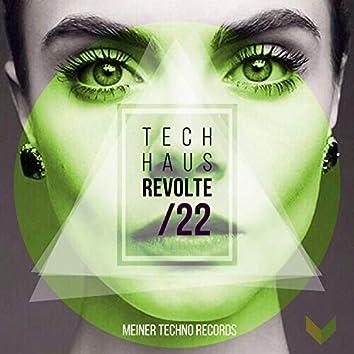 Tech-Haus Revolte 22