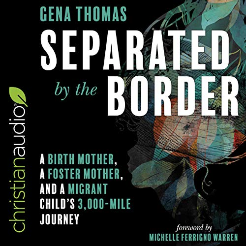 Separated by the Border audiobook cover art