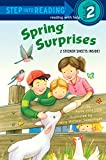Spring Surprises (Step into Reading)