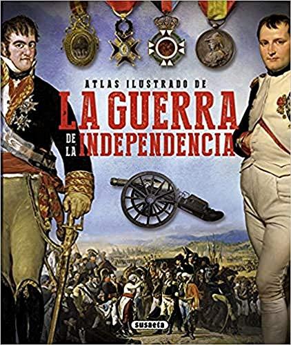 Atlas ilustrado de la guerra de la independencia