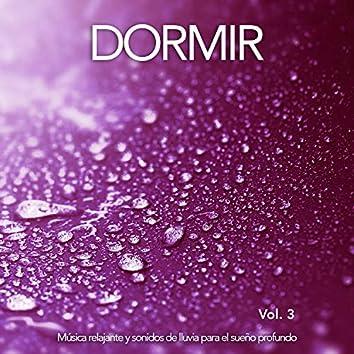 Dormir: Música relajante y sonidos de lluvia para el sueño profundo, Vol. 3