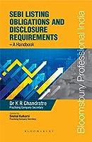 SEBI Listing Obligations and Disclosure Requirements - A Handbook