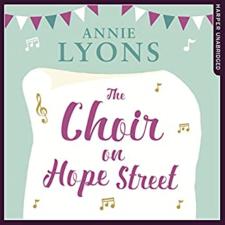 The Choir on Hope Street                   By:                                                                                                                                 Annie Lyons                               Narrated by:                                                                                                                                 Stephanie Racine,                                                                                        Ellie Heydon                      Length: 8 hrs and 41 mins     18 ratings     Overall 4.2