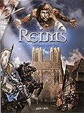 Reims, Tome 1 - De Clovis à Jeanne d'Arc