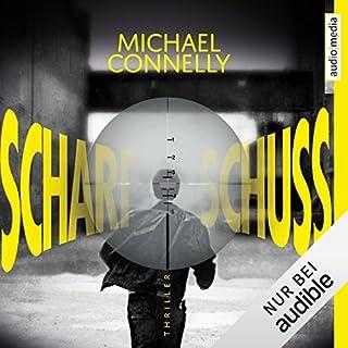 Scharfschuss     Harry Bosch 19              Autor:                                                                                                                                 Michael Connelly                               Sprecher:                                                                                                                                 Herbert Schäfer                      Spieldauer: 13 Std. und 22 Min.     124 Bewertungen     Gesamt 4,4