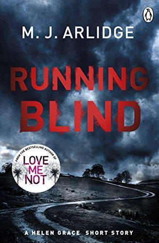 Running Blind (DI Helen Grace Novellas Book 2) (English Edition)