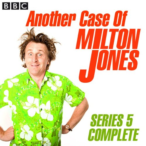 Another Case of Milton Jones: Complete Series 5 audiobook cover art