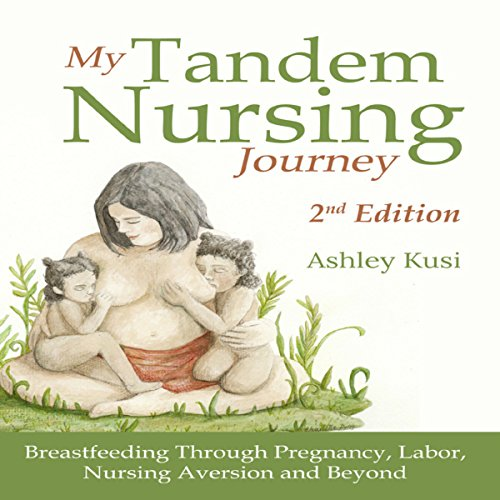 My Tandem Nursing Journey audiobook cover art