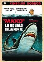 Mako Lo Squalo Della Morte [Italian Edition]