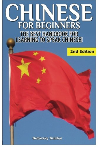 Chinese for Beginners: The Best Handbook for Learning to Speak Chinese