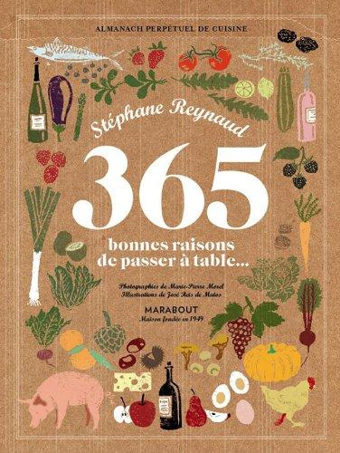 365 bonnes raisons de passer à table