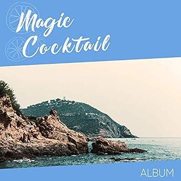 """"""" Magic Cocktail Album """""""