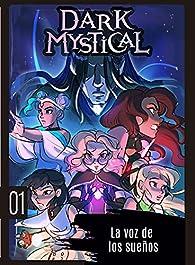 Dark Mystical 1. La voz de los sueños par Marta Álvarez