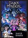Dark Mystical 1. La voz de los sueños par Álvarez
