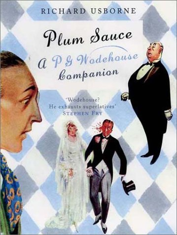 Plum Sauce by Richard Usborne (2003-10-01)