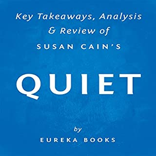 Quiet, by Susan Cain: Key Takeaways, Analysis, & Review audiobook cover art