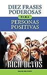 Diez Frases Poderosas Para Personas Positivas par Devos