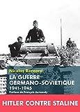 La Guerre germano-soviétique - 1941-1945 (Histoires d'aujourd'hui) - Format Kindle - 14,99 €