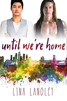 Until We're Home by [Lina Langley]