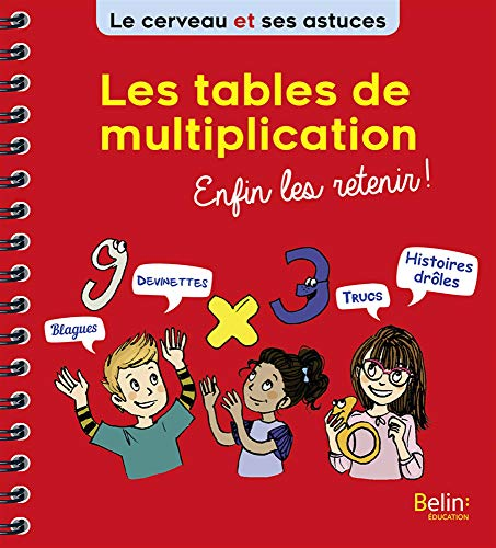 Les tables de multiplication enfin les retenir