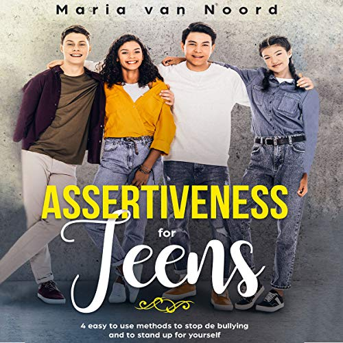 Assertiveness for Teens audiobook cover art