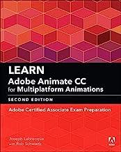 Learn Adobe Animate CC for Multiplatform Animations: Adobe Certified Associate Exam Preparation (Adobe Certified Associate...