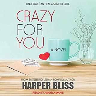 Crazy for You     Pink Bean Series, Book 8              Written by:                                                                                                                                 Harper Bliss                               Narrated by:                                                                                                                                 Angela Dawe                      Length: 5 hrs and 25 mins     Not rated yet     Overall 0.0