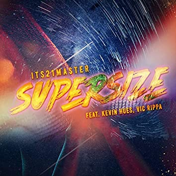 Supersize (feat. Kevin Hues & Vic Rippa)