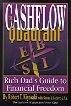 The Cashflow Quadrant: The Rich Dad's Guide to Financial Freedom
