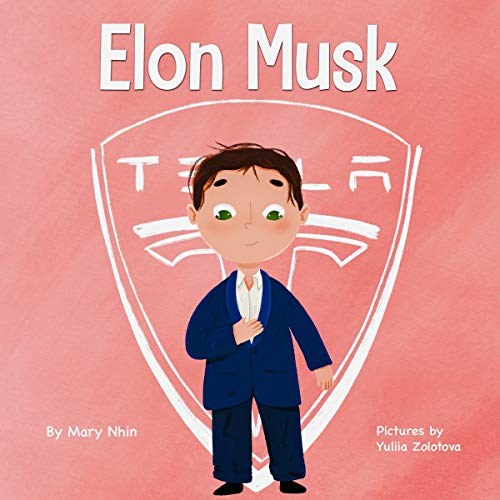 Elon Musk: A Kid's Book About Inventions (Mini Movers and Shakers 1)