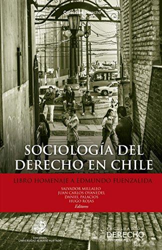 Sociología del derecho en Chile: Libro homenaje a Edmundo Fuenzalida