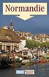 Normandie. Richtig reisen - Petra Dubilski