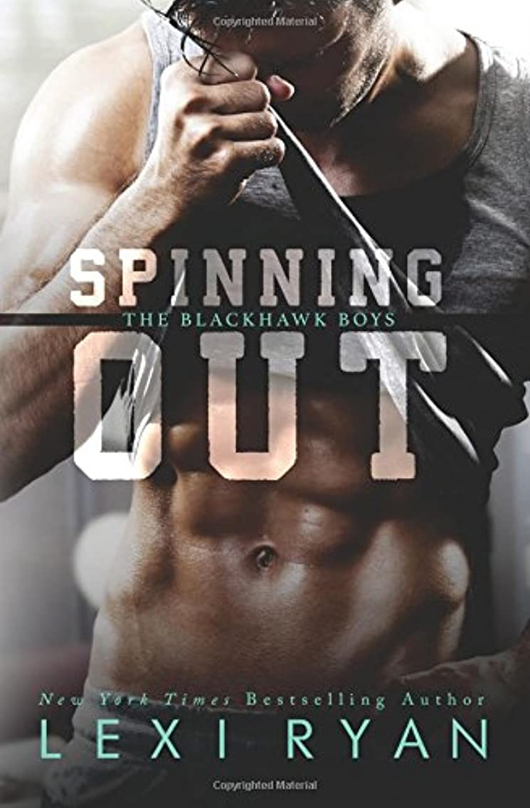 Spinning Out (The Blackhawk Boys) (Volume 1)