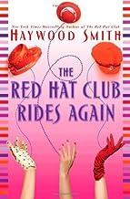 The Red Hat Club Rides Again: A Novel