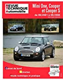 Revue technique Mini One, Cooper et Cooper S de 09/2001 a 09/2006 essence (Revue technique automobile)