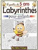 Labyrinthes pour enfants à partir de 5 ans: Le grand livre de jeux labyrinthes enfants avec 50 labyrinthes enfants ; Cahier d'activités à la maison ... Labyrinthe livre de puzzles pour les enfants