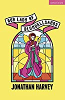 Our Lady of Blundellsands (Modern Plays)