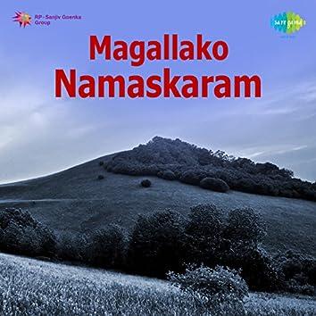 Magallako Namaskaram