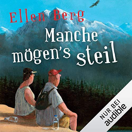 Manche mögen's steil: (K)ein Liebes-Roman audiobook cover art
