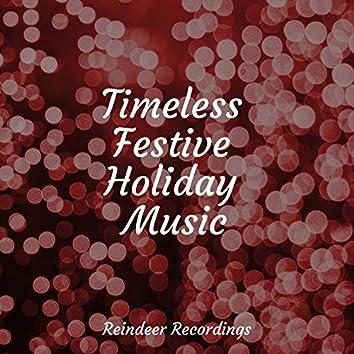 Timeless Festive Holiday Music