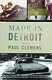 Made in Detroit: A South of 8-mile Memoir