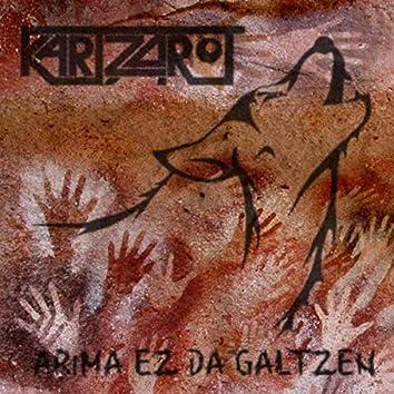 Arima Ez Da Galtzen